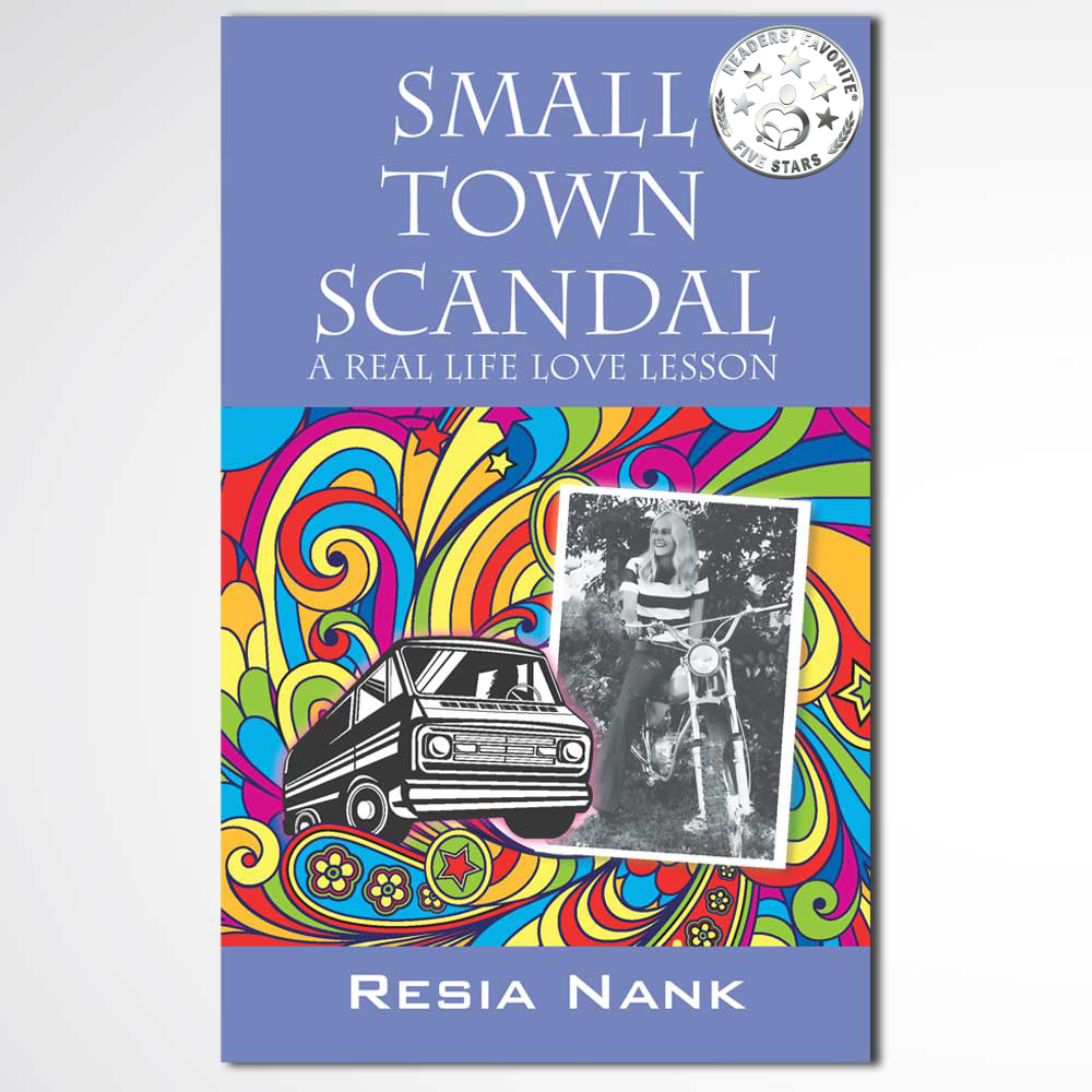 Small Town Scandal Real Life Love Lesson written by Resia Nank